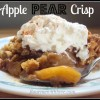 Simply the Best Apple Pear Crisp!