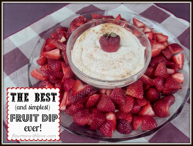 The Best (and simplest) Fruit Dip ever!