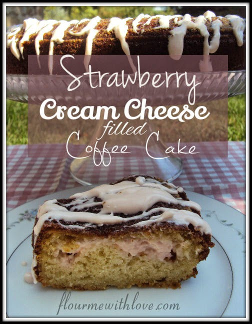 Strawberry Cream Cheese filled Coffee Cake