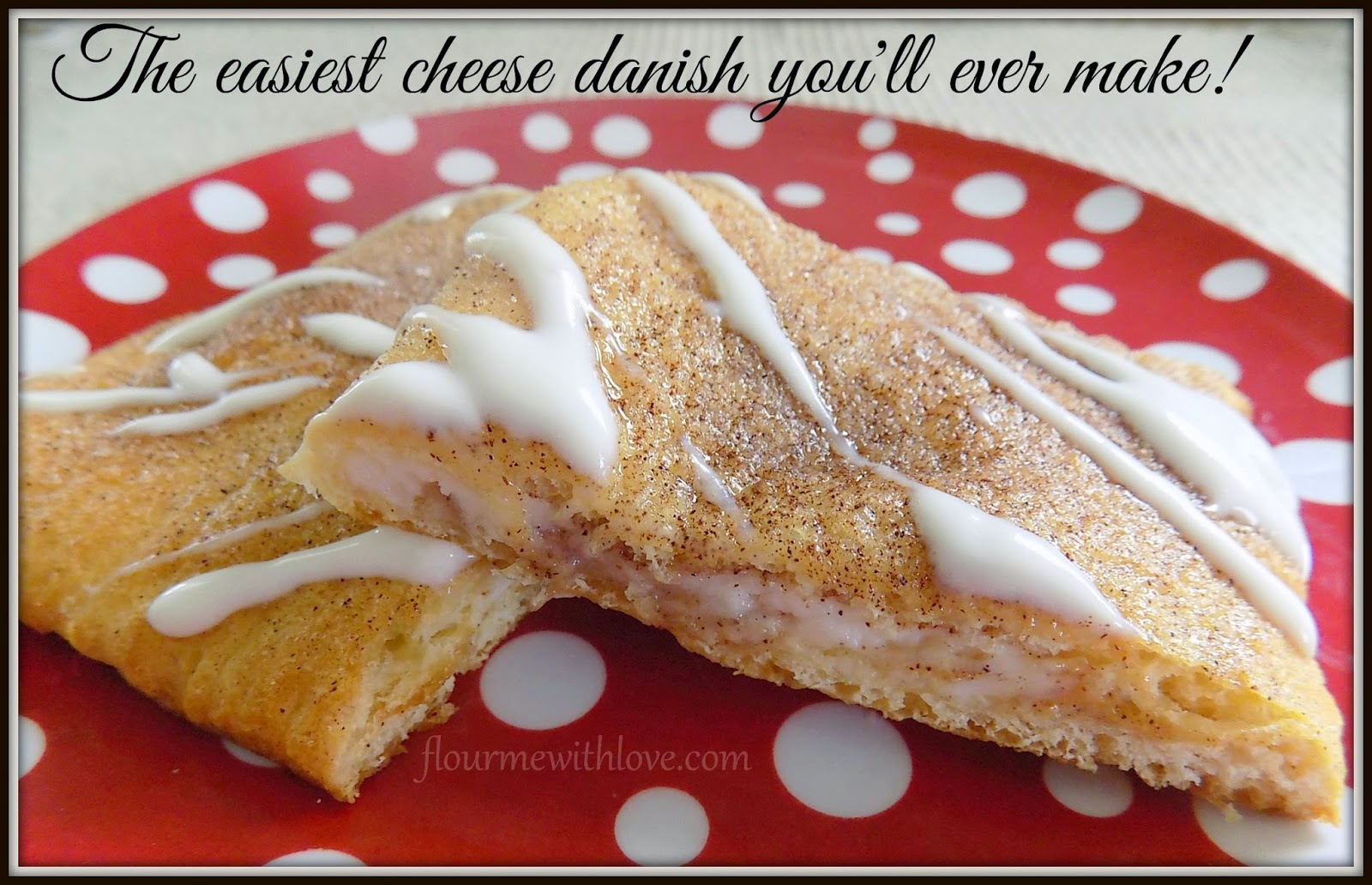 The easiest Cheese Danish you'll ever make!