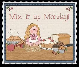 Mix it up Monday Blog Party!