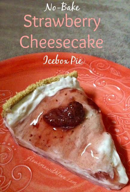 No-Bake Strawberry Cheesecake Icebox Pie