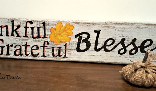 Featuring You ~ Thankful, Grateful, Blessed Wood Sign