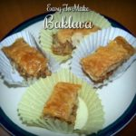 Featuring you ~ Easy to make Baklava