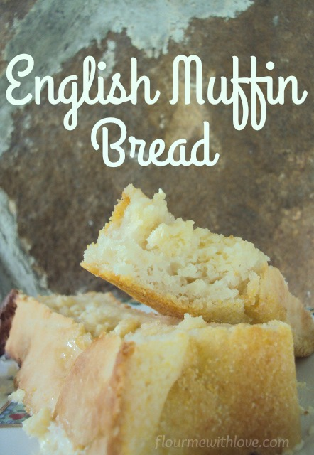 English Muffin Bread from the Amish Community Cookbook